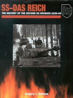 Image for SS-Das Reich  : the history of the second SS division, 1939-45