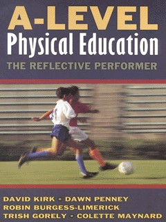 Image for A-level physical education  : the reflective performer