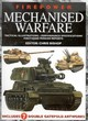 Image for Mechanised warfare  : tactical illustrations, performance specifications, first-hand mission reports