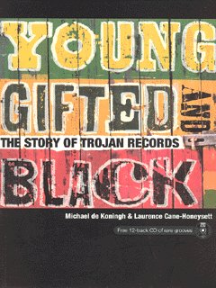 Image for Young, gifted and black  : the story of Trojan Records
