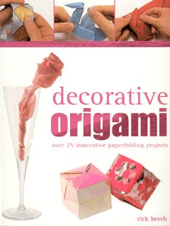Image for Decorative origami  : over 25 innovative paperfolding projects