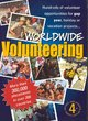 Image for Worldwide volunteering  : hundreds of volunteer opportunities for gap year, holiday or vacation projects