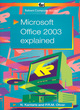 Image for Microsoft Office 2003 explained