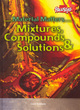 Image for Mixtures, compounds & solutions