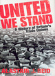 Image for United we stand  : a history of Britain's trade unions