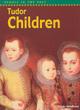 Image for Tudor children
