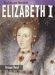Image for The life and world of Elizabeth I