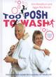 Image for Too posh to wash