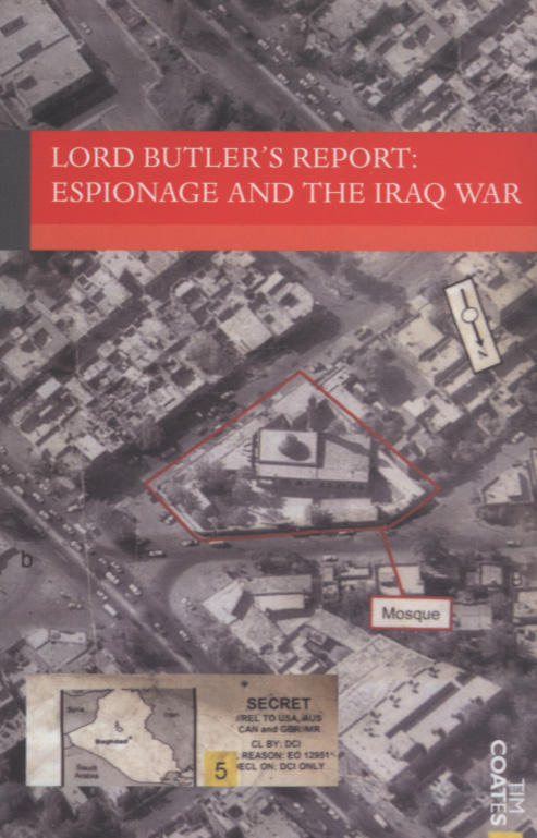Image for Lord Butler's report  : espionage and the Iraq War