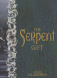 Image for The serpent gift
