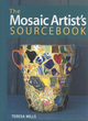 Image for The mosaic artist's sourcebook