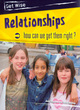 Image for Relationships  : how can we get them right?
