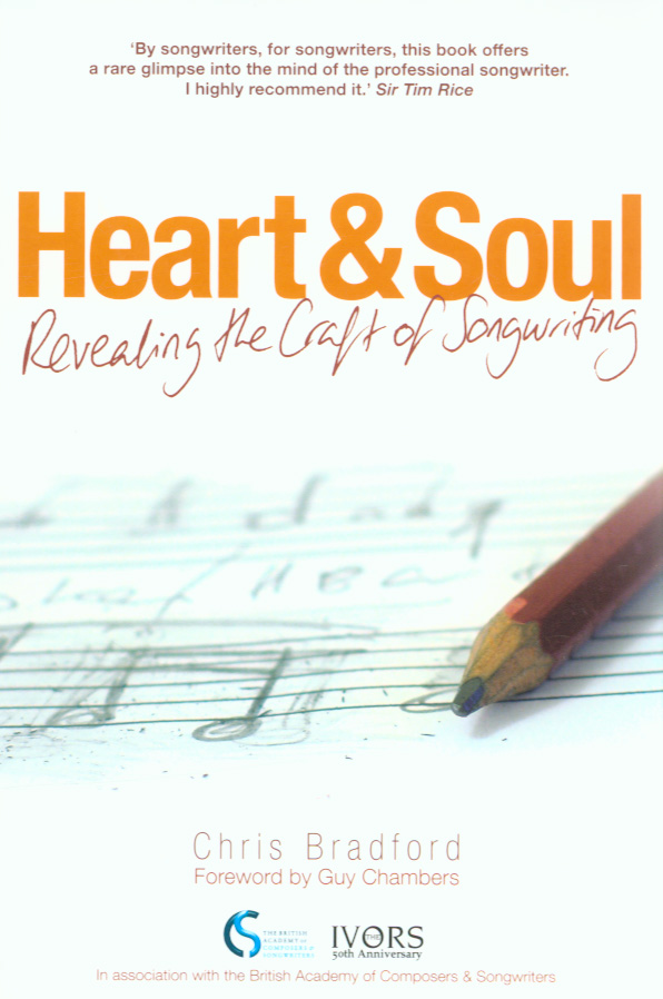 Image for Heart & soul  : revealing the craft of songwriting