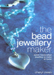 Image for The bead jewellery maker  : stylish handcrafted jewellery to make at home