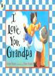 Image for I love you, Grandpa