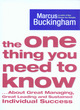 Image for The one thing you need to know  : about great managing, great leading, and sustained individual success