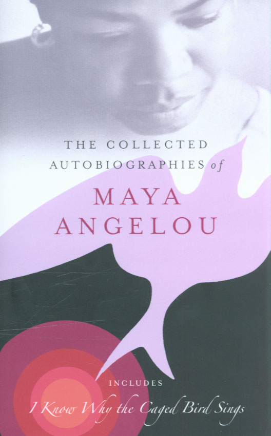 Image for The collected autobiographies of Maya Angelou