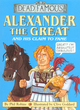 Image for Alexander the Great and his claim to fame