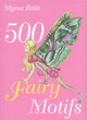 Image for 500 fairy motifs
