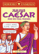 Image for Julius Caesar and his foul friends