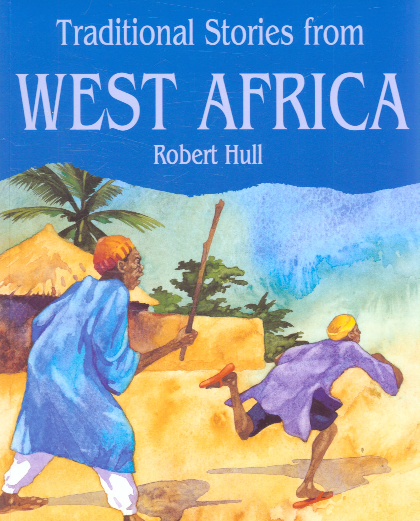 Image for Traditional stories from West Africa