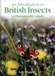 Image for An introduction to British insects  : a photographic guide