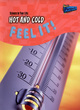 Image for Hot and cold  : feel it!