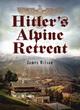 Image for Hitler's Alpine retreat