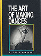 Image for The art of making dances