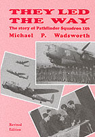 Image for They led the way  : the story of Pathfinder Squadron 156