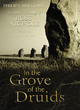 Image for In the grove of the Druids  : the Druid teachings of Ross Nichols