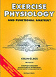 Image for Exercise physiology and functional anatomy