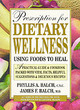 Image for Prescription for dietary wellness  : using foods to heal