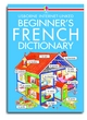 Image for Usborne Internet-linked French dictionary for beginners