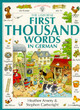 Image for The Usborne first thousand words in German  : with easy pronunciation guide