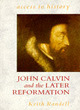 Image for John Calvin and the later reformation
