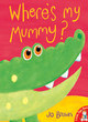 Image for Where's my mummy?