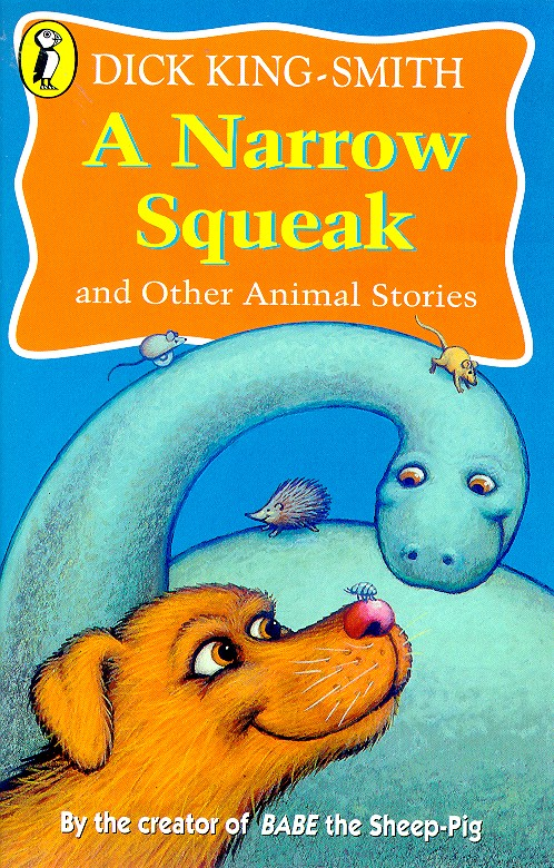 Image for A narrow squeak and other animal stories
