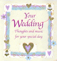 Image for Your wedding  : thoughts and music for your special day