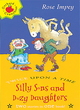 Image for Silly sons and dozy daughters