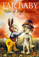 Image for Tar baby  : tales of Brer Rabbit