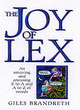 Image for The joy of lex  : an amazing and amusing Z to A and A to Z of words