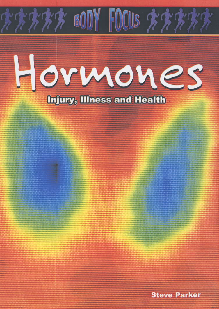Image for Hormones  : injury, illness and health