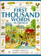 Image for The Usborne first thousand words in French  : with easy pronunciation guide
