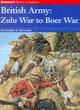 Image for British army  : Zulu war to Boer war
