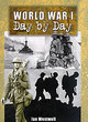 Image for World War I day by day