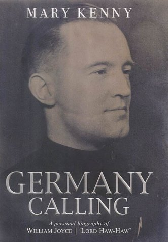 Image for Germany calling  : a personal biography of William Joyce, Lord Haw Haw