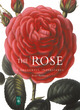 Image for The rose  : images from the Royal Horticultural Society
