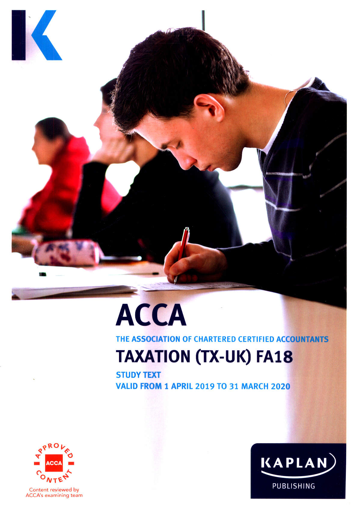 Image for Taxation (TX-UK)  : Finance Act 2018 for June 2019 to March 2020 examination sittings: Study text