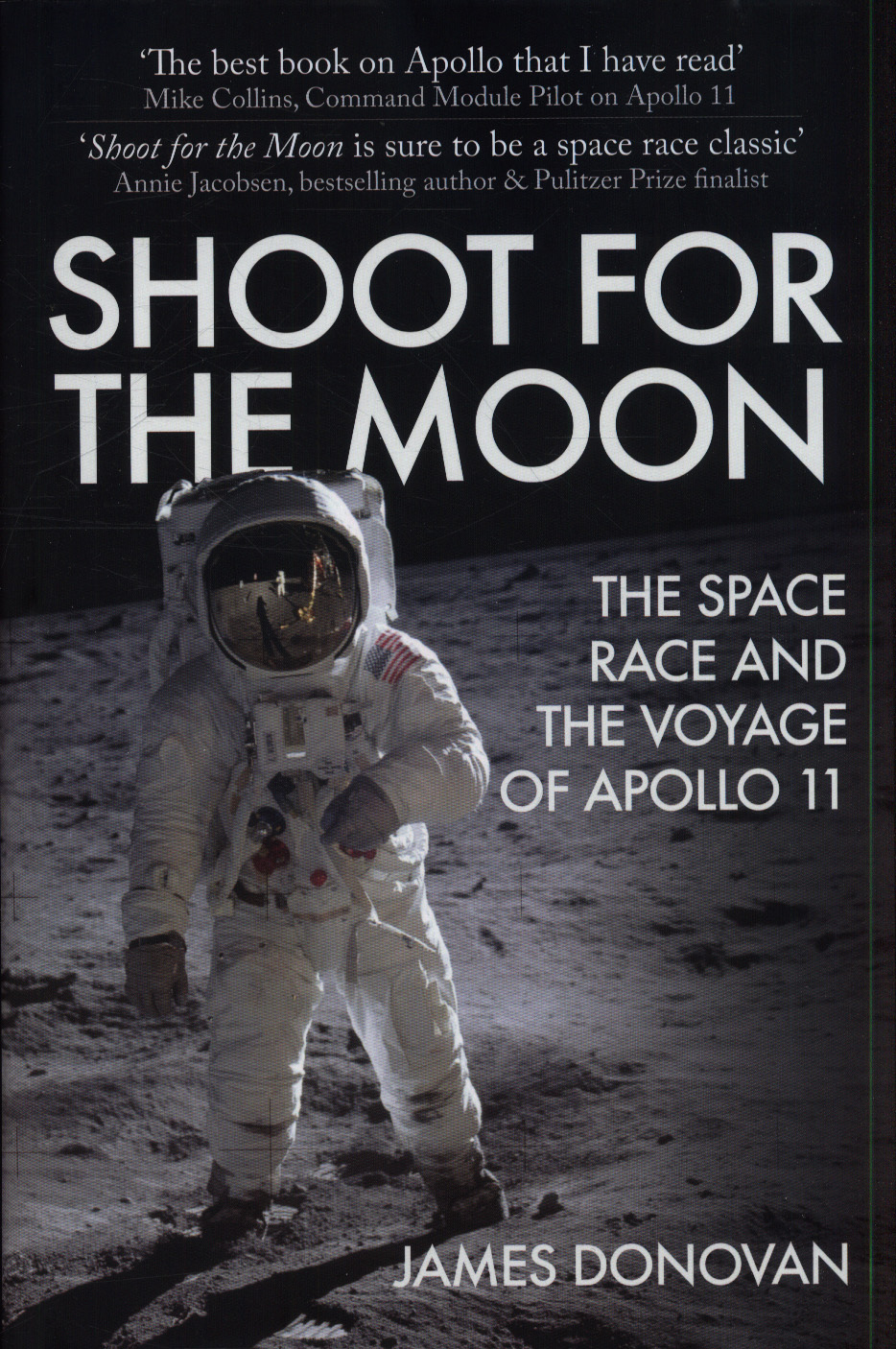 Shoot for the moon : the Space Race and the extraordinary